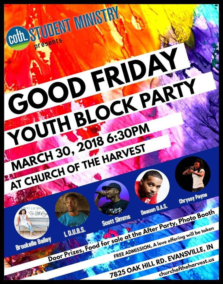 COTH presents… Good Friday Youth Block Party : Evansville, IN