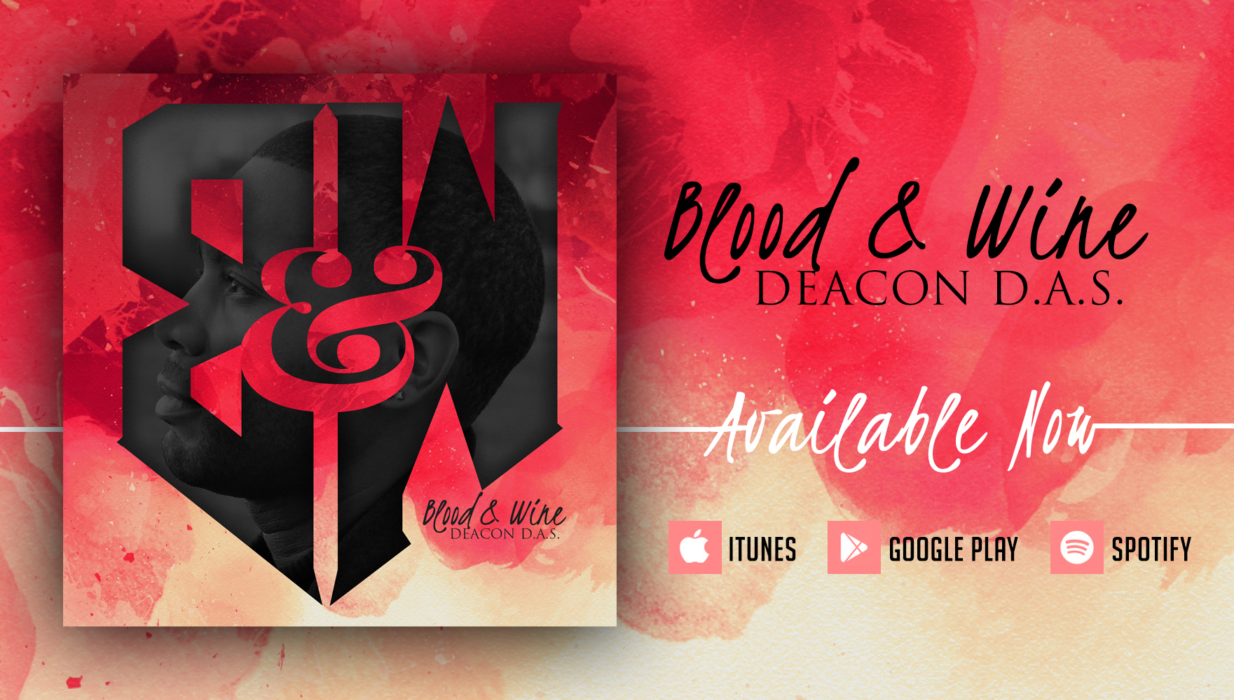 "New Album – AVAILABLE NOW : ""Blood&Wine"" – Deacon D.A.S."