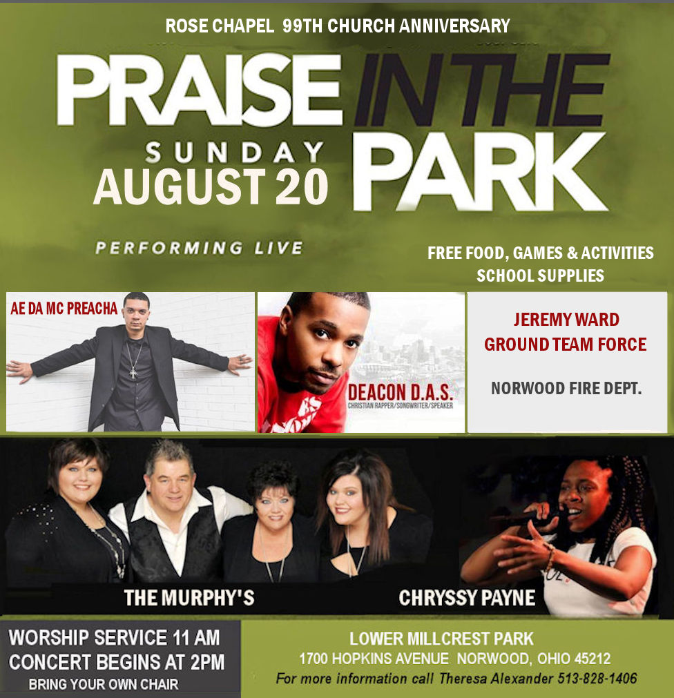 Rose Chapel presents… Praise in the Park: 2pm, Sun. Aug. 20th – Norwood, Ohio