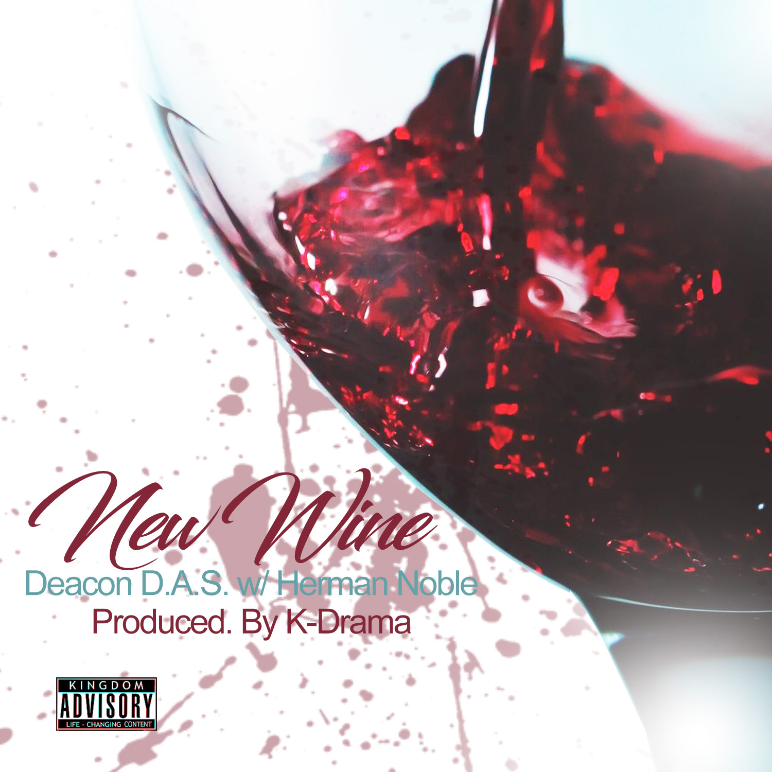 "New Single – AVAILABLE NOW : ""New Wine"" Deacon D.A.S. & Herman Noble"